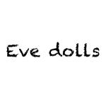 Eve dolls